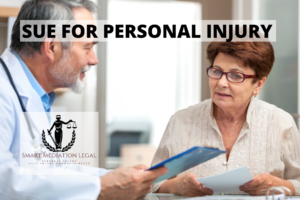 SUE FOR PERSONAL INJURY